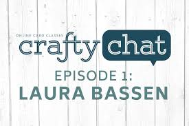 Crafty Crafty Chat Episode 1 Finding A Comfy Crafty Zone With Laura