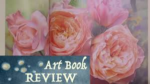 art book review glorious garden flowers in watercolor by susan harrison tustain you