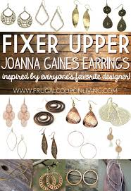 fixer upper joanna gaines earrings frugal living
