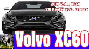 volvo new car release2018 Volvo XC60  2018 Volvo xc60 release  New cars buy  YouTube