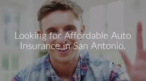 affordable auto insurance san antonio texas