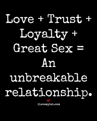Love Quotes For Him For Her Love Trust Loyalty Great Sex Stunning Unbreakable Love Quotes