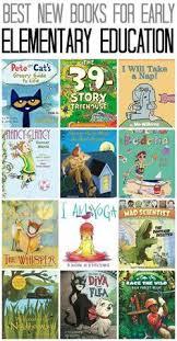 best new books for early elementary education including kindergarten 1st grade and 2nd grade books for kidsbest
