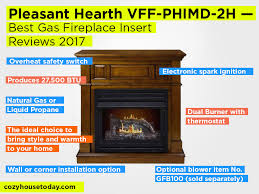 pleasant hearth convertible vent free dual fuel fireplace best gas fireplace insert reviews 2017
