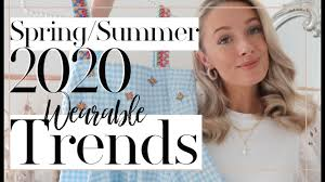 TOP 7 MOST WEARABLE TRENDS FOR <b>SPRING</b> / SUMMER <b>2020</b> ...