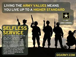 best army values ideas leader quotes living the army values means you live up to a higher standard selflessservice