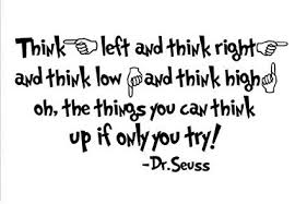 Dr Seuss Quotes About Love Custom Amazon Quote It Dr Seuss Think Left And Think Right And