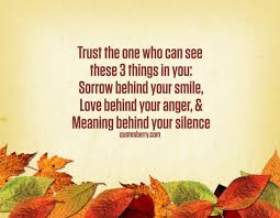 Trust The One Who Can See These 3 Things In You Quotesberry