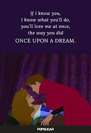 Disney Love Quotes Awesome Sleeping Beauty Disney Love Quotes POPSUGAR Love Sex Photo 48