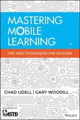 <b>Mastering Mobile</b> Learning : Tips and Techniques for Success by ...