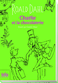 Charlie et la chocolaterie (edition collector): Amazon.de: Dahl, Roald,  Blake, Quentin: Fremdsprachige Bücher