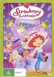 strawberry shortcake let s dance image lets dance region 4 dvd front