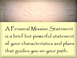 What Is Your Personal Mission Nursehealer Com Developing A Personal Mission Statement Class