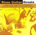 Blues Guitar Greats [Universal Special Products]