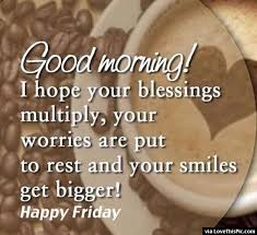 Good Morning Friday Quotes Adorable Good Morning Friday Pin Good Morning Friday On Pinterest Fridays