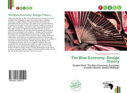 Fan Design Theory The Blue Economy Design Theory 978 620 1 70952 2
