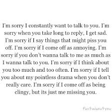 I'm Sorry That Telling You I Love You Was Too Much Drama For You Adorable Im Sorry Love Quotes