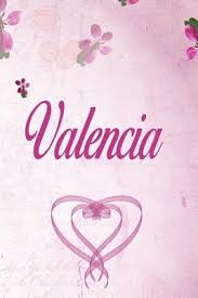 Keep in mind that many names may have different meanings. Valencia Personalized Name Notebook Journal Gift For Women Girls 100 Pages Pink Floral Design For School Writing Poetry Diary To Write In Gratitude Writing Daily Journal Or A Dream Journal By Not