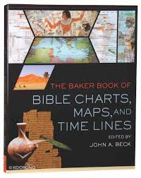 The Baker Book Of Bible Charts Maps And Timelines The Baker Book Of Bible Charts Maps And Timelines