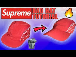 3 WAYS TO TURN ANY SUPREME HAT INTO A <b>DAD HAT</b> - YouTube