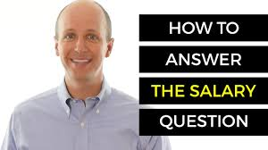 Interview Questions And Answers How To Answer The Salary Question
