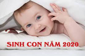 Sinh con năm 2020 vào tháng nào tốt nhất