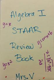 Algebra Formula Chart Staar Algebra 1 Staar Eoc Review Booklet Teks Aligned Algebra
