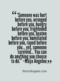 Pin By Amy Jo Mable On Worth Quoting Pinterest Maya Angelou Best Maya Angelou Quotes
