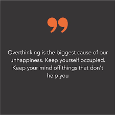 Quotes On Twitter Overthinking Is The Biggest Cause Of Our