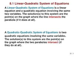 system of linear and quadratic equations math a linear quadratic system of equations is a linear