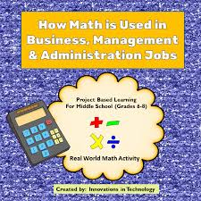 business math real world math how math is used in business management admin careers