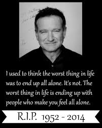 Quotes From Famous People 9 Awesome Celebrity Quotes RIP Robin Williams You Will Be Truly Missed