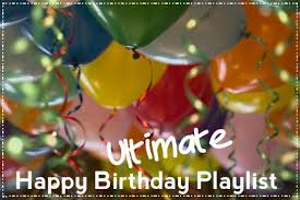 Ultimate Happy Birthday Playlist 44 Popular Songs To Celebrate Your