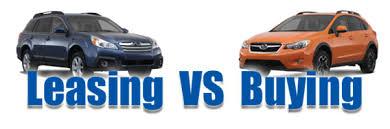 Car Buy Or Lease Buy Or Lease Stohlman Subaru