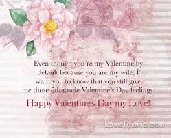 My Love My Wife Happy Valentines Day Pictures Photos And Images Inspiration Valentines Day Quotes For Wife