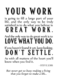 How To Do A Quote For A Job Steve Jobs Work Quote Daily Inspiration Quotes Work