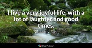 Good Times Quotes BrainyQuote Delectable Good Times Quotes