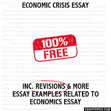 crisis essay economic crisis essay