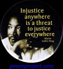 injustice anywhere quotes like success threat to justice everywhere injustice anywhere martin luther king quotes injustice anywhere martin luther king quotes