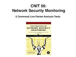 cnit command line packet analysis tools cnit 50 network security monitoring 6 command line packet analysis tools