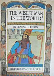 The Wisest Man in the World by Benjamin Elkin 1968 Illustrated ...
