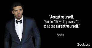 Drake Quotes Impressive 48 Drake Quotes To Inspire You To Become Better Every Day