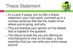 essay writing at level  <br > 5 thesis statement<br >in a level 2 essay