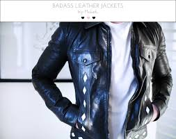 badass leather jackets by michael 1 by the skinny confidential