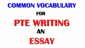 vocab list pte writing an essay tips and tricks pte academic   vocab list pte writing an essay tips and tricks pte academic