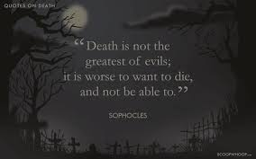 Death quotes 100 Intriguing Quotes About Death That'll Take You On A Roller 24