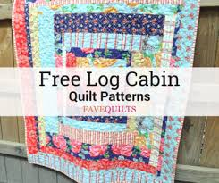40 Free Log Cabin Quilt Patterns FaveQuilts New Quilt Patterns