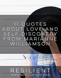Marianne Williamson Love Quotes 100 Quotes about Love and Self Discovery from Marianne Williamson 82