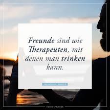 Freunde Sind Wie Therapeuten Mit Denen Man Trinken Kann Whatsapp