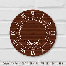 Clock Face Svg Happiness Is Spending Time With Loved Ones